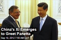 China's Xi Emerges to Greet Panetta