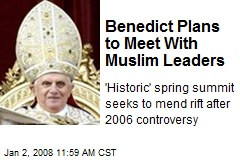 Benedict Plans to Meet With Muslim Leaders