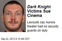 Dark Knight Victims Sue Cinema