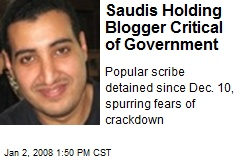 Saudis Holding Blogger Critical of Government