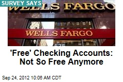 'Free' Checking Accounts: Not So Free Anymore