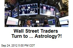 Wall Street Traders Turn to ... Astrology?!