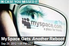 MySpace Gets Another Reboot