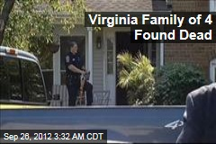 Virginia Family of 4 Found Dead