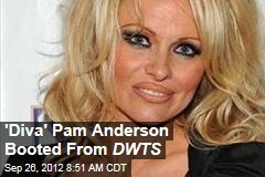 'Diva' Pam Anderson Booted From DWTS