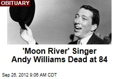 'Moon River' Singer Andy Williams Dead at 84