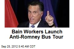 Bain Workers Launch Anti-Romney Bus Tour