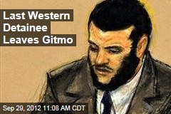 Last Western Detainee Leaves Gitmo