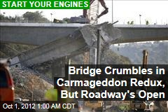 Bridge Crumbles in Son of Carmageddon