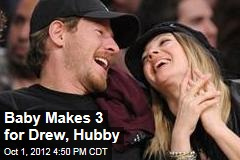 Baby Makes 3 for Drew, Hubby
