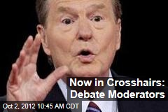 Now in Crosshairs: Debate Moderators