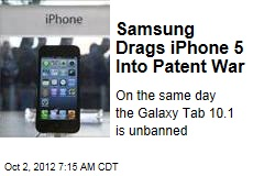 Samsung Drags iPhone 5 Into Patent War
