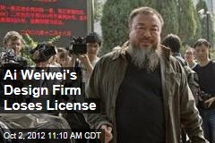 Ai Weiwei's Design Firm Loses License