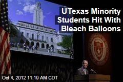 UTexas Minority Students Hit With Bleach Balloons
