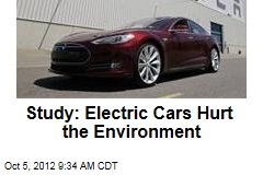 Study: Electric Cars Hurt the Environment