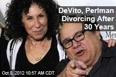 DeVito, Perlman Divorcing After 30 Years