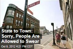 State to Town: Sorry, People Are Allowed to Swear