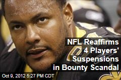 NFL Reaffirms 4 Players' Suspensions in Bounty Scandal