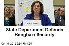 State Department Defends Benghazi Security