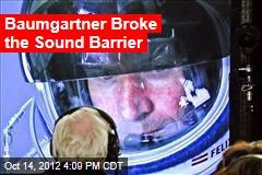 Baumgartner Begins Ascent on Supersonic Dive