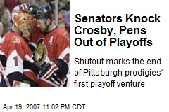 Senators Knock Crosby, Pens Out of Playoffs