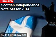 Scottish Independence Vote Set for 2014
