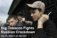 Big Tobacco Fights Russian Crackdown