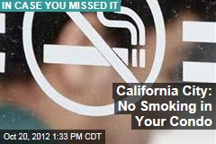California City: No Smoking in Your Condo