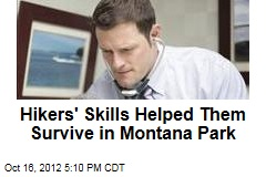 Hikers' Skills Helped Them Survive in Montana Park