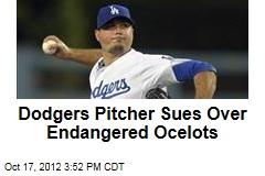 Dodgers Pitcher Sues Over Endangered Ocelots