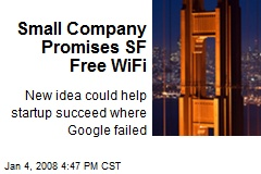 Small Company Promises SF Free WiFi