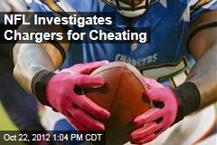 NFL Investigates Chargers for Cheating