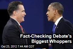 Fact-Checking Debate's Biggest Whoppers
