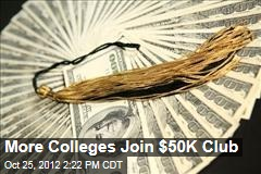 More Colleges Join $50K Club