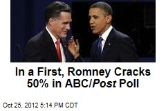 In a First, Romney Cracks 50% in ABC/ Post Poll