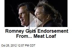 Romney Gets Endorsement From... Meat Loaf