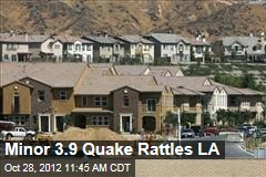 Minor 3.9 Quake Rattles LA