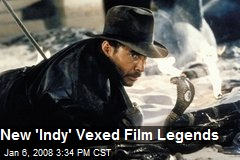 New 'Indy' Vexed Film Legends