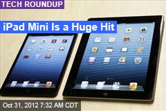 iPad Mini Is a Huge Hit
