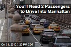 You'll Need 2 Passengers to Drive Into Manhattan