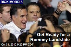 Get Ready for a Romney Landslide