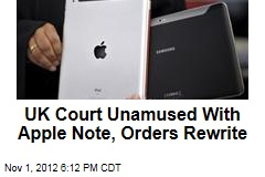 UK Court Unamused With Apple Note, Orders Rewrite