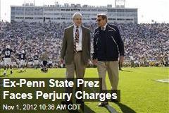Ex-Penn State Prez Faces Sandusky Charges