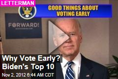 Why Vote Early? Biden's Top 10