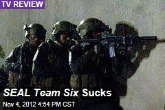 SEAL Team Six Sucks