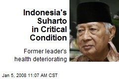 Indonesia's Suharto in Critical Condition