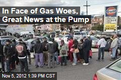 In Face of Gas Woes, Great News at the Pump
