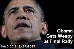 Obama Gets Tearful at Final Rally