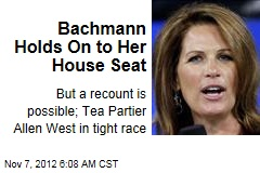 Bachmann Holds On to Her House Seat