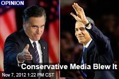 Conservative Media Blew It